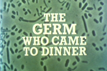 play video for The germ who came to dinner