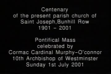 play video for Centenary of the Present Parish Church of Saint Joseph, Bunhill Row, 1901-2001