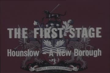 play video for The First Stage: Hounslow - A New Borough